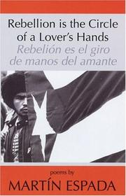 Cover of: Rebellion Is the Circle of a Lover's Hands