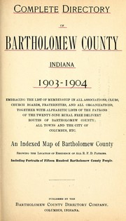 Cover of: Complete directory of Bartholomew County, Indiana, 1903-1904 |