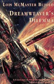 Cover of: Dreamweaver's dilemma: short stories and essays