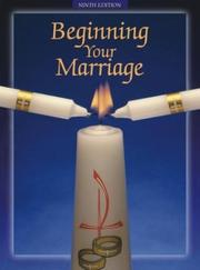 Cover of: Beginning your marriage | Thomas, John L.