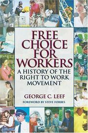 Cover of: Free Choice for Workers | George C. Leef
