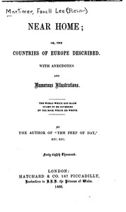 Cover of: Near Home, Or, The Countries of Europe Described: With Anecdotes and ... by Favell Lee Mortimer