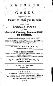 Cover of: Reports of cases adjudged in the Court of King's bench | Great Britain. Court of King's Bench.