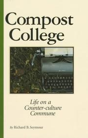 Cover of: Compost college | Richard Seymour