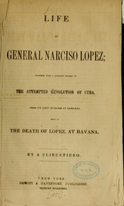 Cover of: Life of General Narciso Lopez by pseud Flibustiero