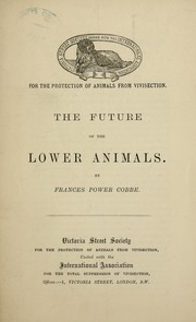 Cover of: The future of the lower animals