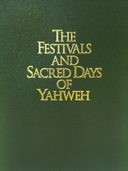 The Festivals and Sacred Days of Yahweh by R. Clover