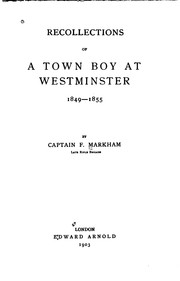 Cover of: Recollections of a town boy at Westminster, 1849-1855 | Markham, Francis