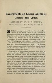 Cover of: Experiments on living animals, useless and cruel