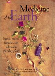 Cover of: Medicine of the earth | Susanne Fischer-Rizzi