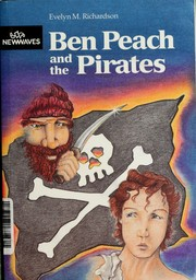 Cover of: Ben Peach and the Pirates | E.M. Richardson