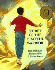 Cover of: Secret of the peaceful warrior: a story about courage and love