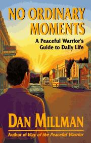 Cover of: No ordinary moments: a peaceful warrior's guide to daily life