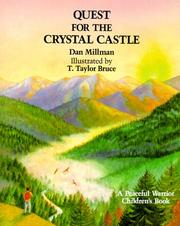 Cover of: Quest for the crystal castle: a peaceful warrior children's book