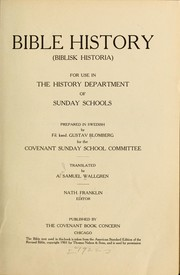Cover of: Bible history (Biblisk historia) for use in the history department of Sunday schools