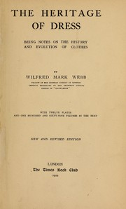 Cover of: The heritage of dress by Wilfred Mark Webb