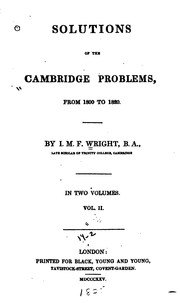Cover of: Solutions of the Cambridge Problems: From 1800 to 1820 by John Martin Frederick Wright