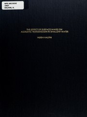 Cover of: The effect of surface waves on acoustic transmission in shallow water