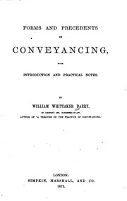 Cover of: Forms and Precedents in Conveyancing with Introd. and Practical Notes by William Whittaker Barry