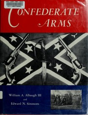 Cover of: Confederate arms | William A. Albaugh