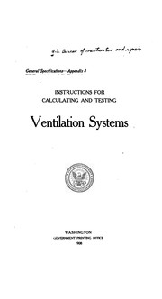 Cover of: Instructions for calculating and testing ventiliation systems. | United States. Bureau of construction and repair