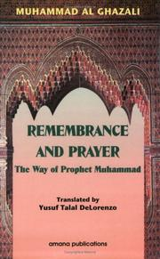 Cover of: Remembrance and prayer: the way of the Prophet Muhammad