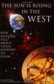 Cover of: The Sun Is Rising in the West: Journey to Islam | Muzaffar Haleem