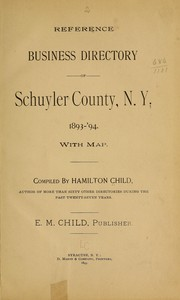 Cover of: Reference business directory of Schuyler County, N.Y. 1893-'94 by Hamilton Child
