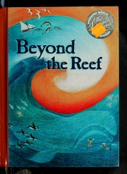 Cover of: Beyond the Reef (Houghton Mifflin Reading: The Literature Experience, Level 6) |