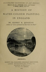 Cover of: A history of water-colour painting in England | Gilbert Richard Redgrave