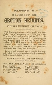 Cover of: Description of the monument of Groton Heights | Miscellaneous Pamphlet Collection (Library of Congress)