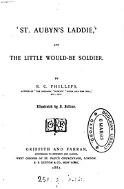 Cover of: 'St. Aubyn's laddie' and the little would-be soldier by Eliza Caroline Phillips