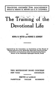Cover of: The training of the devotional life | Minnie E. Kennedy