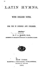 Cover of: Latin Hymns: With English Notes for Use in Schools and Colleges by Francis Andrew March