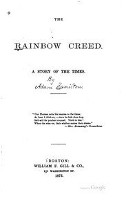 Cover of: The Rainbow Creed: A Story of the Times by Adam Hamilton Leppere