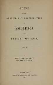 Cover of: Guide to the systematic distribution of Mollusca in the British Museum