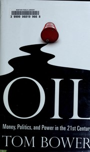 Cover of: Oil | Tom Bower