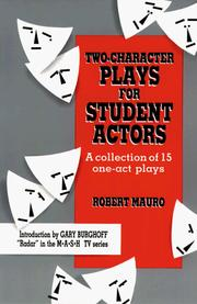Cover of: Two-character plays for student actors | Mauro, Robert