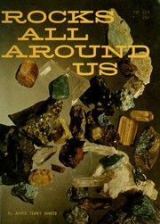 Cover of: Rocks all around us | Anne Terry White