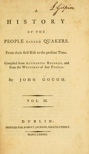 Cover of: A history of the people called Quakers | Gough, John