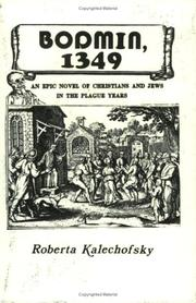 Cover of: Bodmin, 1349: an epic novel of Christians and Jews in the plague years
