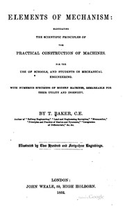 Cover of: Elements of mechanism | T. Baker