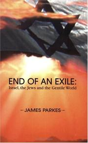 Cover of: End Of An Exile: Israel, The Jews And The Gentile World