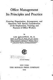 Cover of: Office management, its principles and practice by Lee Galloway
