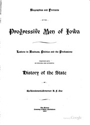 Cover of: Biographies and portraits of the  progressive men of Iowa