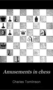 Cover of: Amusements in chess by Tomlinson, Charles