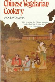 Chinese vegetarian cookery by Jack Santa Maria