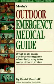 Cover of: Mosby's outdoor emergency medical guide