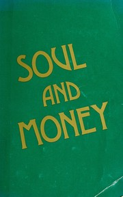 Cover of: Soul and money | Russell A. Lockhart ... [et al.].