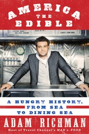Cover of: America the Edible | Adam Richman